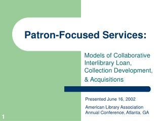 Patron-Focused Services: