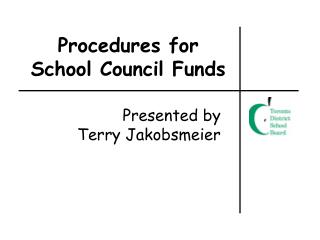 Procedures for School Council Funds