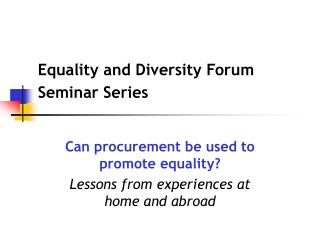 Equality and Diversity Forum Seminar Series