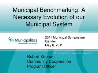 Municipal Benchmarking: A Necessary Evolution of our Municipal System