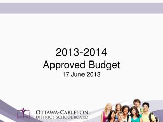 2013-2014  Approved Budget 17 June 2013