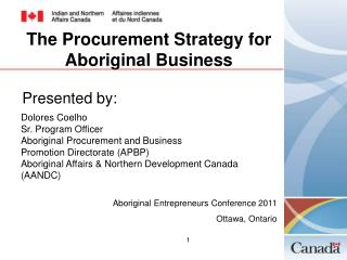 The Procurement Strategy for Aboriginal Business