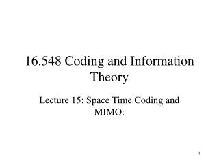 16.548 Coding and Information Theory
