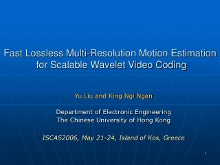 Fast Lossless Multi-Resolution Motion Estimation  for Scalable Wavelet Video Coding