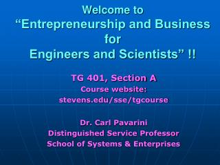 "Welcome to ""Entrepreneurship and Business  for  Engineers and Scientists"" !!"