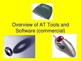 Overview of AT Tools and Software (commercial)