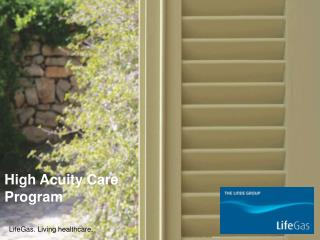 High Acuity Care Program