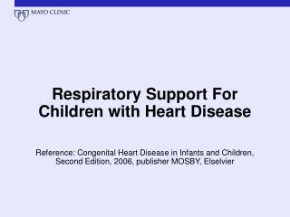 Respiratory Support For Children with Heart Disease