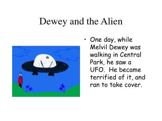 Dewey and the Alien