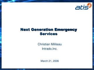 Next Generation Emergency Services