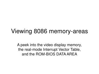Viewing 8086 memory-areas