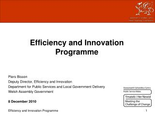 Efficiency and Innovation Programme