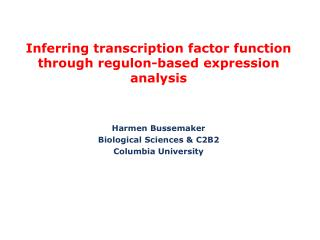 Inferring transcription factor function through regulon-based expression analysis