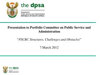 Presentation to Portfolio Committee on Public Service and Administration