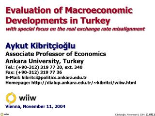 Evaluation of Macroeconomic  Developments in Turkey