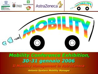 Il Mobility Management in AstraZeneca