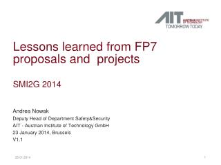 Lessons learned from FP7 proposals and  projects SMI2G 2014