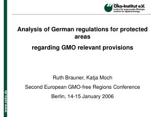 Analysis of German regulations for protected areas  regarding GMO relevant provisions