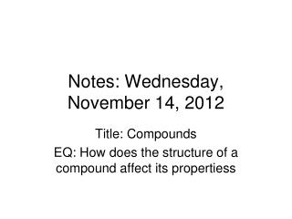 Notes: Wednesday, November 14, 2012