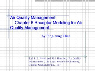Air Quality Management     Chapter 5 Receptor Modeling for Air Quality Management