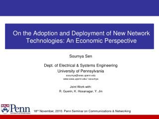 On the Adoption and Deployment of New Network Technologies: An Economic Perspective