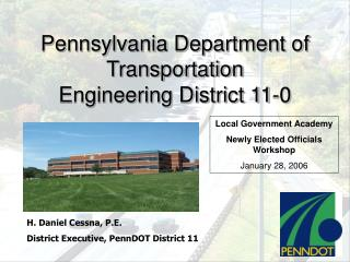 Pennsylvania Department of Transportation Engineering District 11-0
