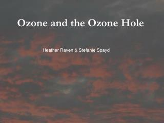 Ozone and the Ozone Hole