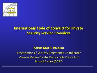 International Code of  Conduct  for  Private  Security Service Providers