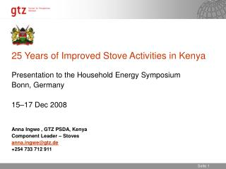 25 Years of Improved Stove Activities in Kenya Presentation to the Household Energy Symposium