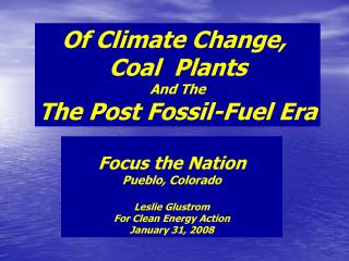 Of Climate Change,  Coal  Plants And The The Post Fossil-Fuel Era