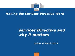 Making the Services Directive Work