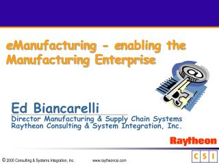 e Manufacturing -  e nabling the Manufacturing Enterprise
