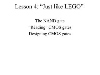 "Lesson 4: ""Just like LEGO"""