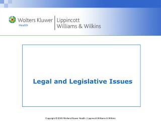 Legal and Legislative Issues