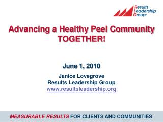 Advancing a Healthy Peel Community TOGETHER!