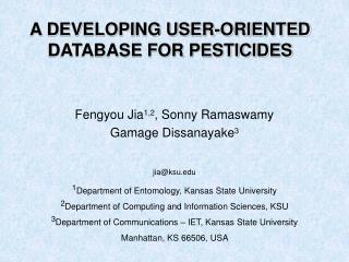 A DEVELOPING USER-ORIENTED DATABASE FOR PESTICIDES
