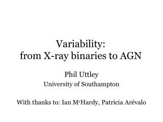 Variability:  from X-ray binaries to AGN