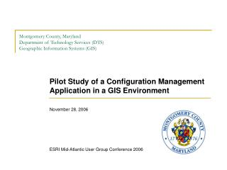 Pilot Study of a Configuration Management Application in a GIS Environment November 28, 2006
