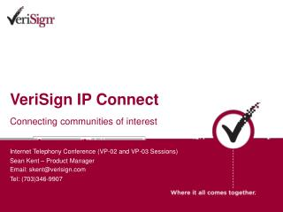 VeriSign IP Connect   Connecting communities of interest