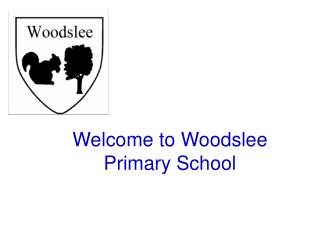 Welcome to Woodslee Primary School