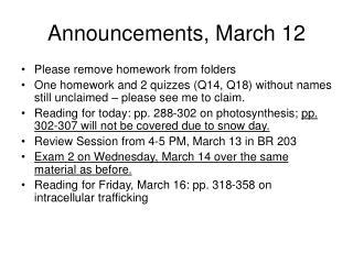 Announcements, March 12