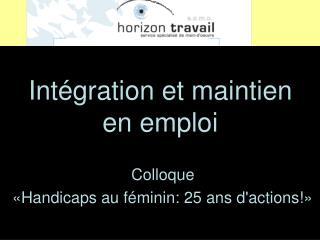 Colloque  « Handicaps au féminin: 25 ans d'actions!»