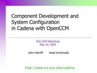 Component Development and System Configuration  in Cadena with OpenCCM
