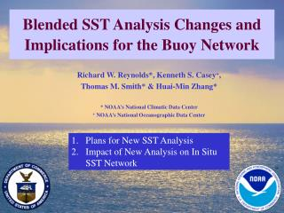Blended SST Analysis Changes and Implications for the Buoy Network