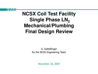 G. Gettelfinger for the NCSX Engineering Team