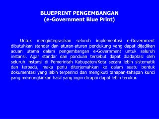 BLUEPRINT PENGEMBANGAN (e-Government Blue Print)