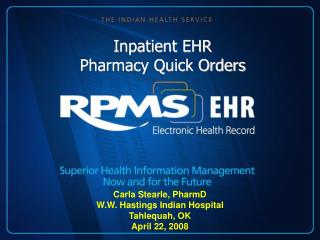 Inpatient EHR Pharmacy Quick Orders