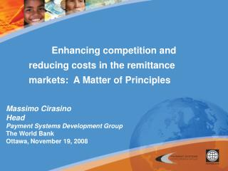 Enhancing competition and reducing costs in the remittance markets:  A Matter of Principles