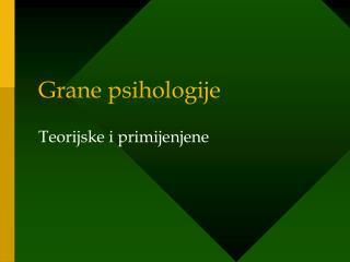 Grane psihologije