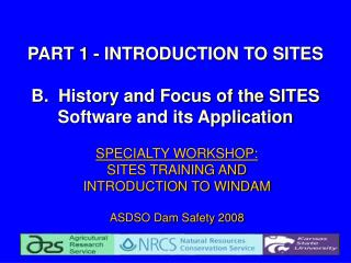 PART 1 - INTRODUCTION TO SITES B.  History and Focus of the SITES  Software and its Application